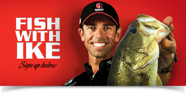 Fish with Ike. Sign up below.