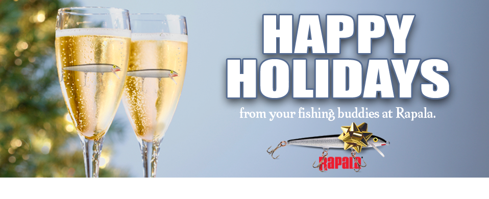 Happy holidays from your fishing buddies at Rapala.